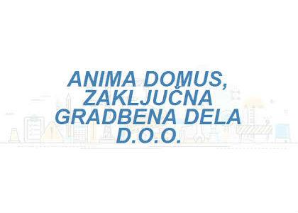Anima Domus d.o.o.,  zaključna gradbena dela