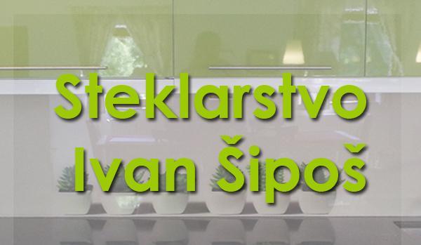 Steklarstvo Ivan Šipoš s.p