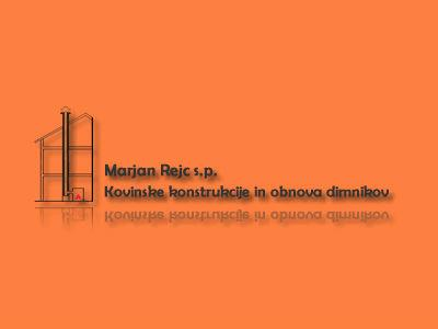 Kovinske konstrukcije in obnova dimnikov Marjan Rejc s.p.