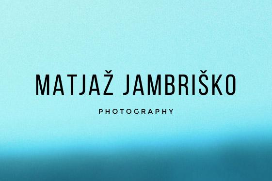 Picture This, Matjaž Jambriško, dogodkovna ter poročna fotografija