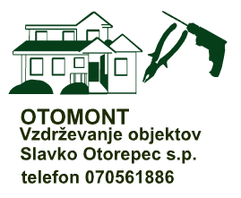 Otomont, vzdrževanje objektov, Slavko Otorepec s.p.